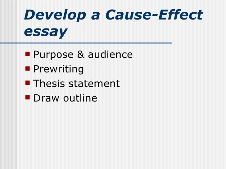 cause effect essay  2 develop a cause effect essay