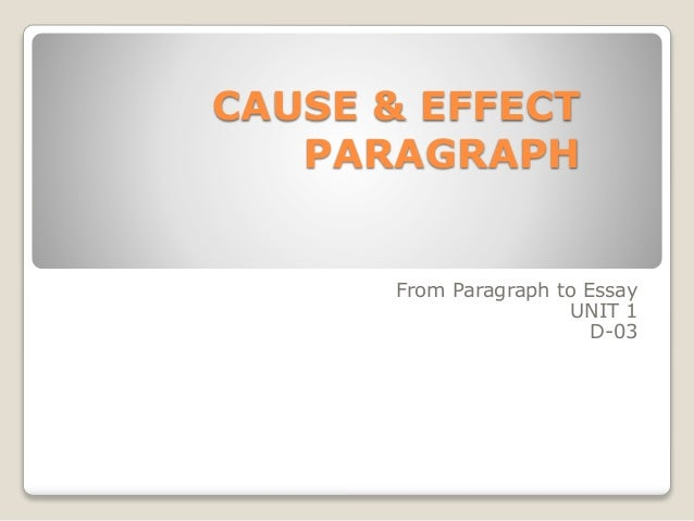single cause single effect paragraph samples Cause and effect paragraph topics a cause and effect essay is with a single cause and effect and introduce the causes a good example is the.