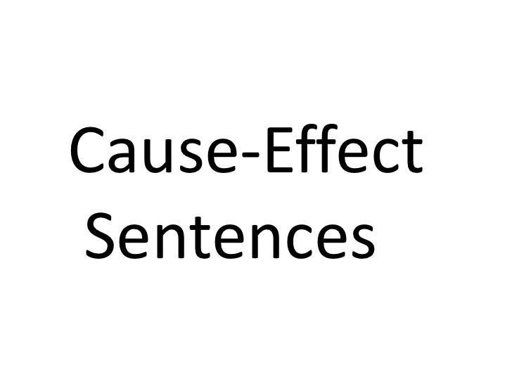 cause and effect relationship example sentences