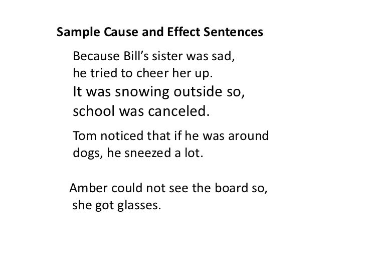 cause effect sentences and exercises a sample cause and effect