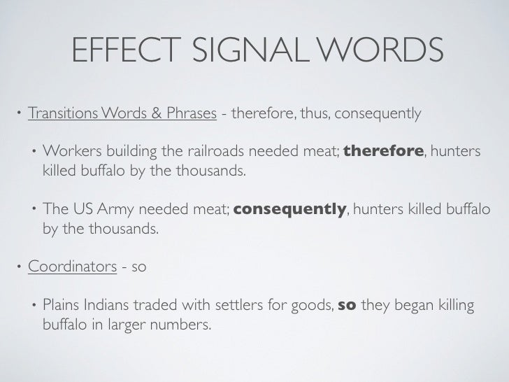 Cause/Effect Signal Words