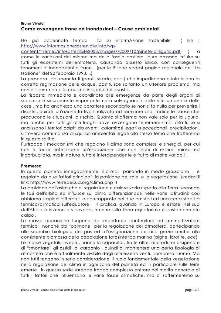 Bruno VivaldiCome avvengono frane ed inondazioni – Cause ambientaliHo già accennato tempo                 fa su informAzio...