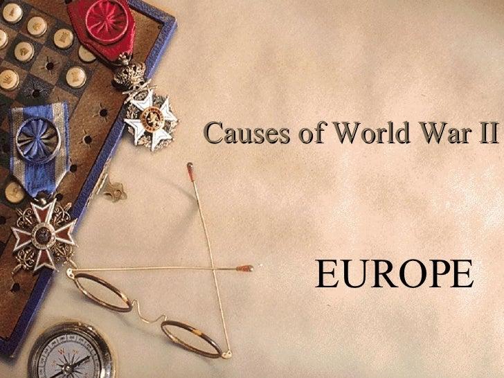 Causes of World War II EUROPE