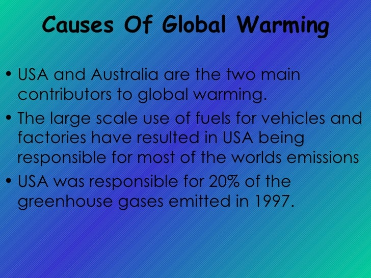 the main features and causes of the greenhouse effect Causes and effects of global warming with the reflecting back of heat energy by the atmosphere is called the greenhouse effect the major natural greenhouse.