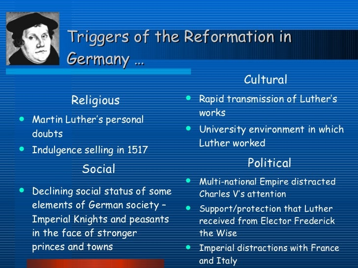 cause of reformation Major causes and effects of the protestant reformation there were several causes of the protestant reformation that effected society, politics, and religion in europe.