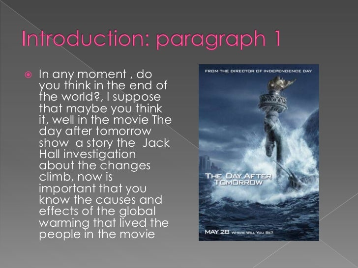 An analysis of the effects of global warming in the movie the day after tomorrow