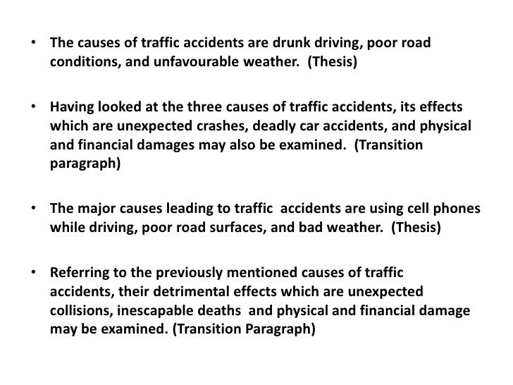 causes and effects of traffic accidents  transition paragraph<br > 4 the causes of traffic accidents are drunk driving