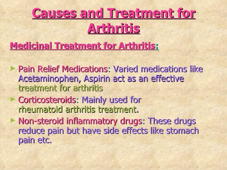 Causes and treatment for arthritis ppt  Causes and trea...