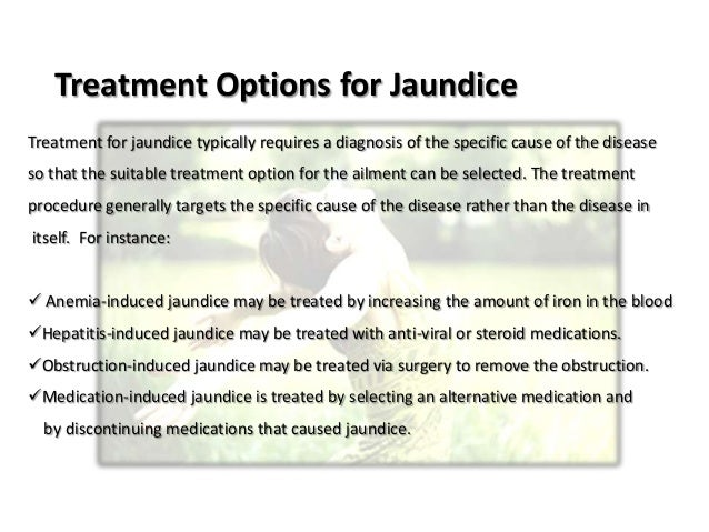 Causes and treatment methods for jaundice