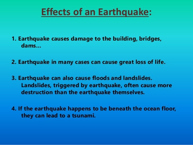 the effect of earthquake essay Earthquakes essays: over 180,000 earthquakes essays, earthquakes term papers, earthquakes research paper, book reports 184 990 essays, term and research papers available for unlimited access log in home the effect of an earthquake.