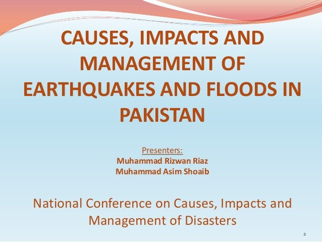 Causes, impacts & management of eq and floods in pakistan Slide 2