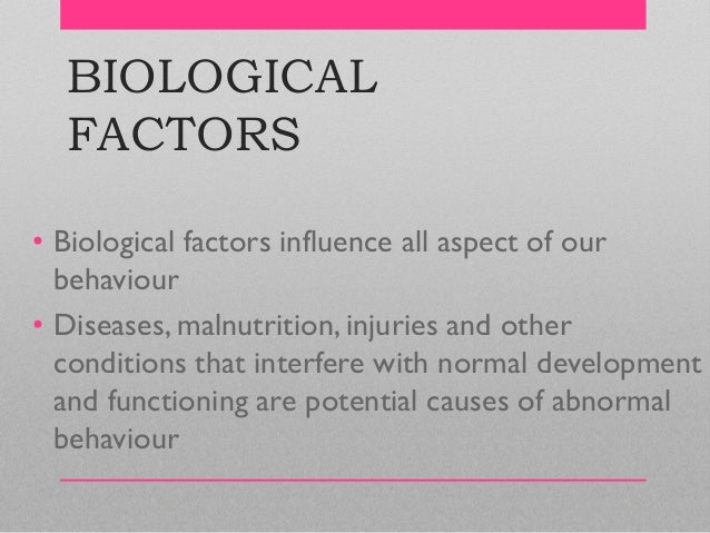what causes abnormal behavior