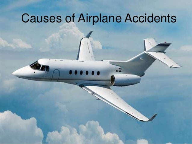 causes-of-airplane-accidents-1-638.jpg?cb=1371620641