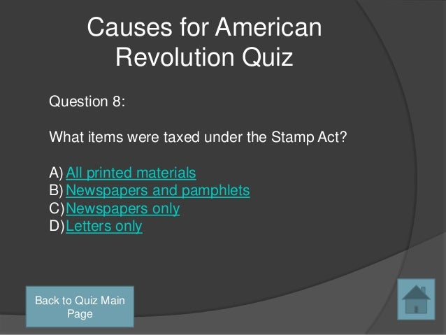 causes for the american revolution essay Tensions between the american colonies and great britain grew deeply through five major events that resulted in the revolution conflicts began with the.