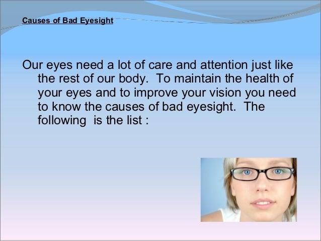 Causes of Bad Eyesight – 9 Simple Tips To Improve Eyesight
