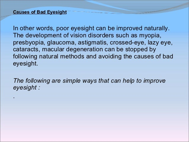 Causes of Bad Eyesight – 9 Simple Tips To Improve Eyesight