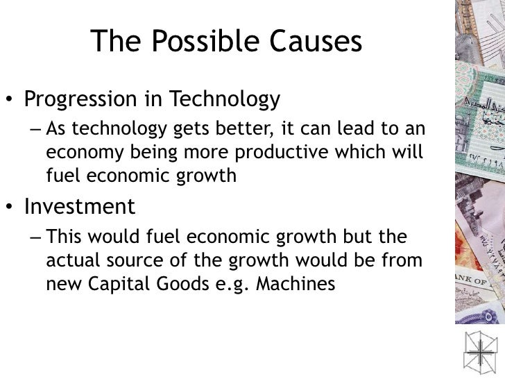 causes of economic growth and crashes Economic growth is an increase in the production of goods and services over a specific period to be most accurate, the measurement must remove the effects of inflation gross domestic product is the best way to measure economic growth it takes into account the country's entire economic output .