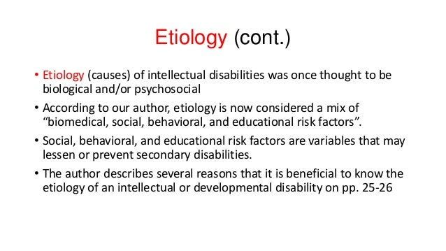 Causes of intellectual disability chapter 2 pp. 23 43 Slide 3