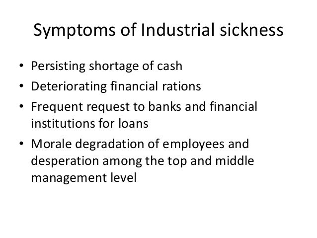 industrial sickness a study of small scale industries In case of small scale industrial unit  and in the small-scale industries  the ficci study entitled 'industrial sickness — dimensions and perspectives.