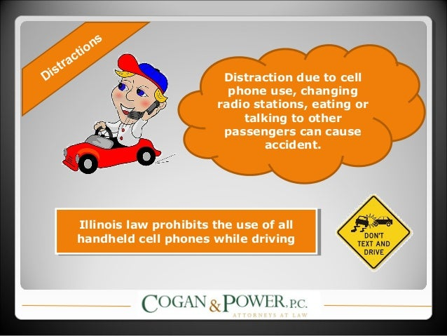 cell phones use cause accidents A number of states have started to ban the use of cell phones while driving as a result, drivers who get into car accidents while using a cell phone may be exposed to additional liabilities and penalties.