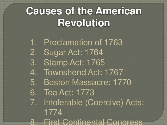 a description of the significance that lead to the american revolution Kids learn about the causes of the american revolution including the french  and indian war, taxes, the intolerable acts, boston massacre, and more.