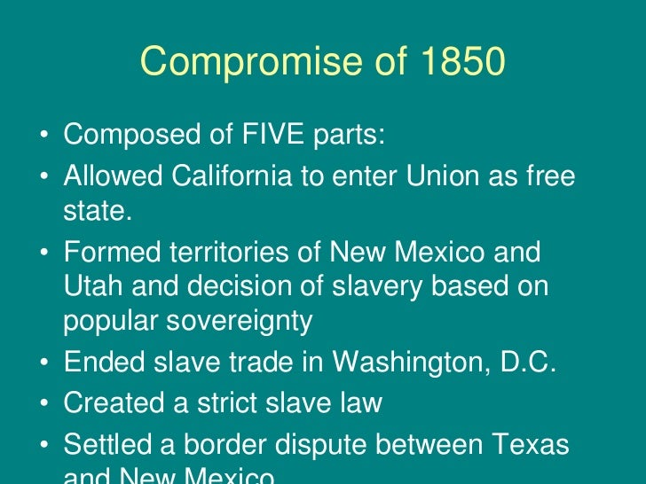 the compromise of 1850 was really more like an armistice or a ceasefire explain