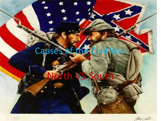 Causes of the Civil WarNorth VS South