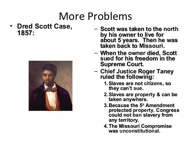 a discussion on the dred scott court case of 1857 Name date class supreme court case study 6 the right to freedom of enslaved persons dred scott v sane/ford, 1857 background of the case.