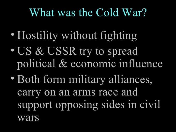 causes of the cold war Causes of the cold war in 1945 american fear of communist attack truman's dislike of stalin ussr's fear of the american's atomic bomb.