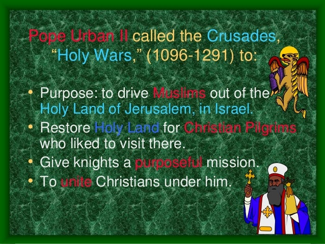 the purpose of the crusades in jerusalem The significance of jerusalem for jews  of literature was produced principally  in response to the crusades, to draw the attention of muslims to jerusalem and.