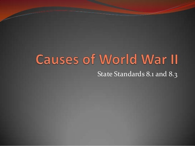 causes world war two essays