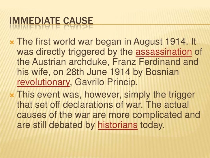 what was the immediate cause of first world war