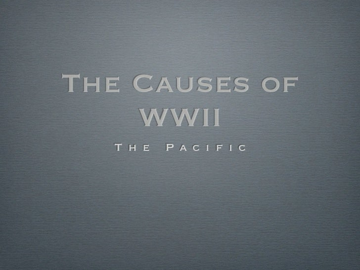 the cause of wwii World war two began in september 1939 when britain and france declared war on germany following germany's invasion of poland although the outbreak of war was triggered by germany's invasion of poland, the causes of world war 2 are more complex.