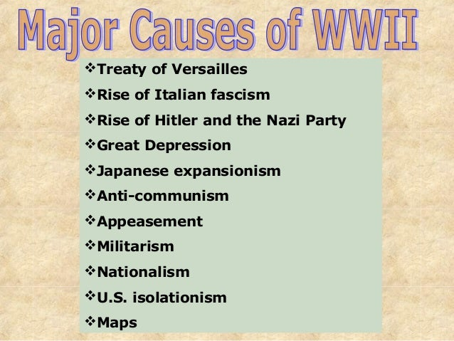 Treaty of VersaillesRise of Italian fascismRise of Hitler and the Nazi PartyGreat DepressionJapanese expansionismAnt...