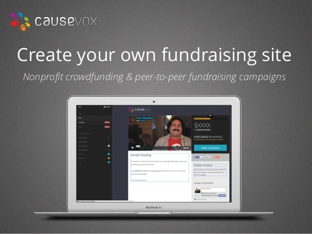 Create your own fundraising site Nonprofit crowdfunding & peer-to-peer fundraising campaigns