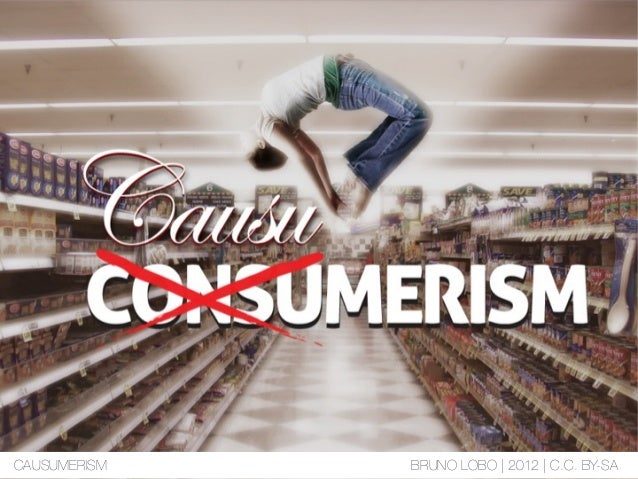 CAUSUMERISM BRUNO LOBO   2012   C.C. BY-SA
