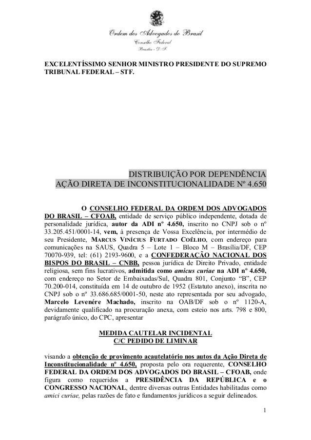 1 EXCELENTÍSSIMO SENHOR MINISTRO PRESIDENTE DO SUPREMO TRIBUNAL FEDERAL – STF. DISTRIBUIÇÃO POR DEPENDÊNCIA AÇÃO DIRETA DE...