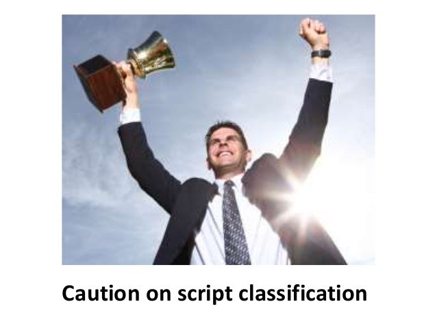 Caution on script classification