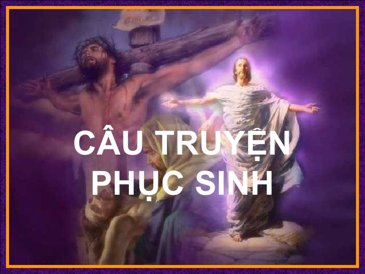 CÂU TRUYỆN PHỤC SINH ♫  Turn on your speakers! CLICK TO ADVANCE SLIDES Tommy's Window Slideshow