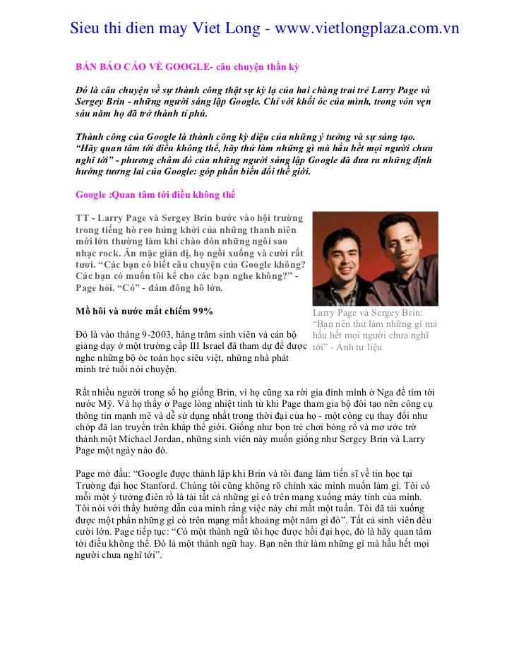 Sieu thi dien may Viet Long - www.vietlongplaza.com.vnBẢN BÁO CÁO VỀ GOOGLE- câu chuyện thần kỳĐó là câu chuyện về sự thàn...