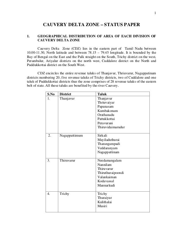 1 CAUVERY DELTA ZONE – STATUS PAPER 1. GEOGRAPHICAL DISTRIBUTION OF AREA OF EACH DIVISION OF CAUVERY DELTA ZONE Cauvery De...