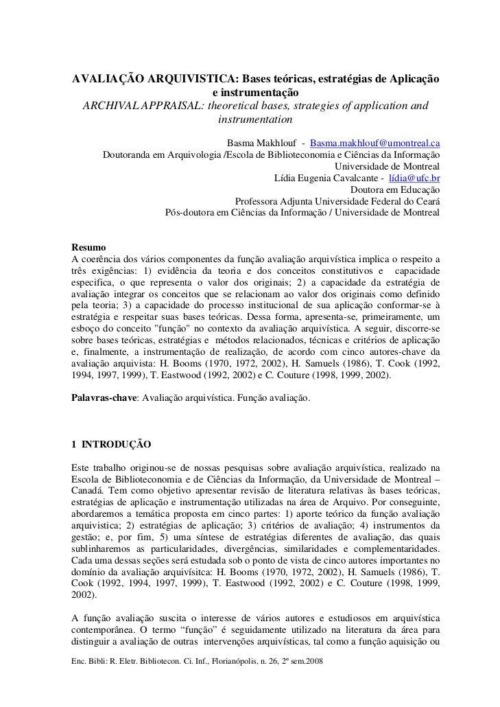 AVALIAÇÃO ARQUIVISTICA: Bases teóricas, estratégias de Aplicação                      e instrumentação ARCHIVAL APPRAISAL:...