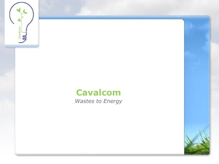 Cavalcom Wastes to Energy