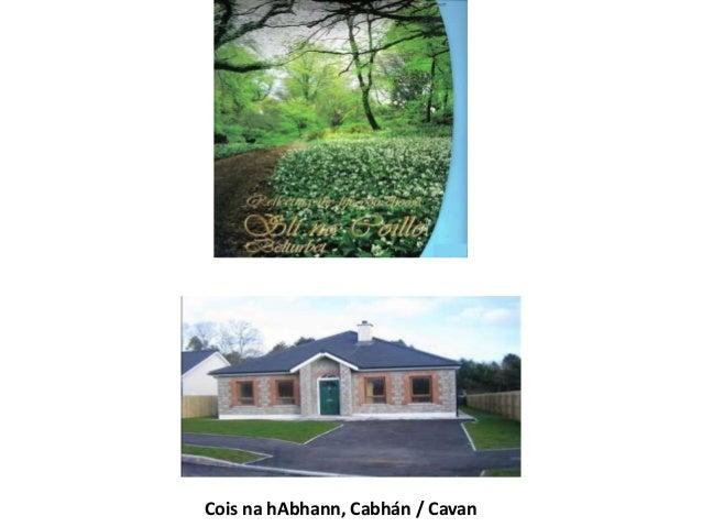 Cois na hAbhann, Cabhán / Cavan