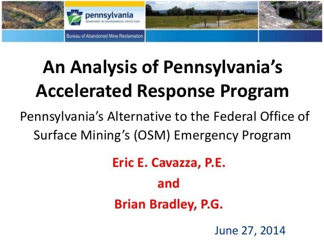An Analysis of Pennsylvania's Accelerated Response Program Pennsylvania's Alternative to the Federal Office of Surface Min...