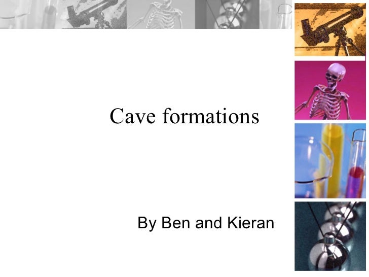 Cave formations By Ben and Kieran