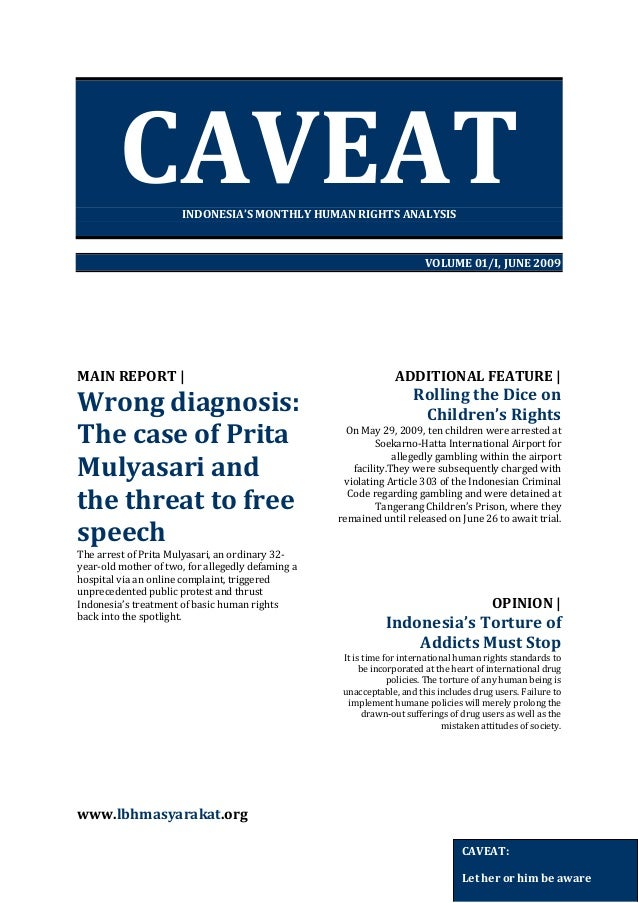 CAVEAT INDONESIA'S MONTHLY HUMAN RIGHTS ANALYSIS  VOLUME 01/I, JUNE 2009  MAIN REPORT    Wrong diagnosis: The case of Prit...