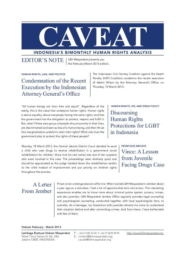 EDITOR'S NOTE  LBH Masyarakat presents you the February-March 2013 edition.  HUMAN RIGHTS, LAW, AND POLITICS  The Indonesi...