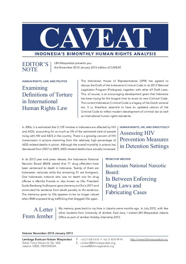 CAVEAT  INDONESIA'S BIMONTHLY HUMAN RIGHTS ANALYSIS  EDITOR'S NOTE  LBH Masyarakat presents you the November 2012-January ...