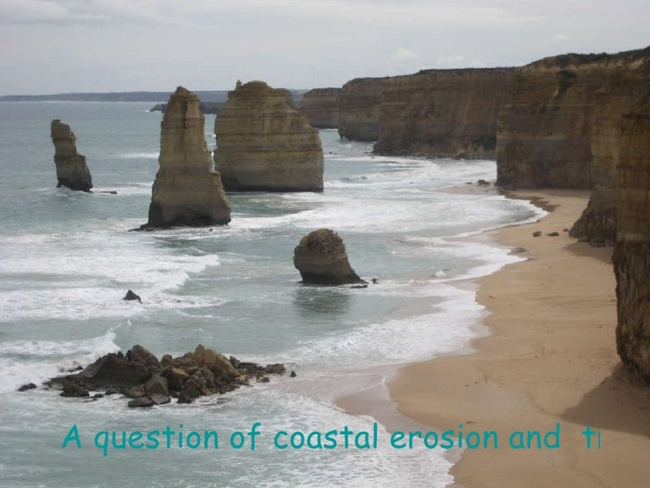 A question of coastal erosion and  transportation